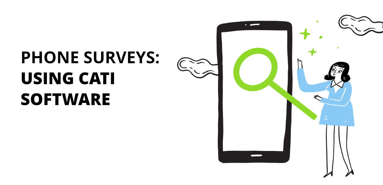 Using Phone Survey Software (CATI) to Boost Market Research